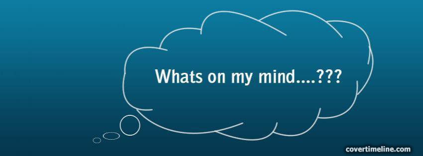 Whats On My Mind Cover - Facebook timeline covers maker