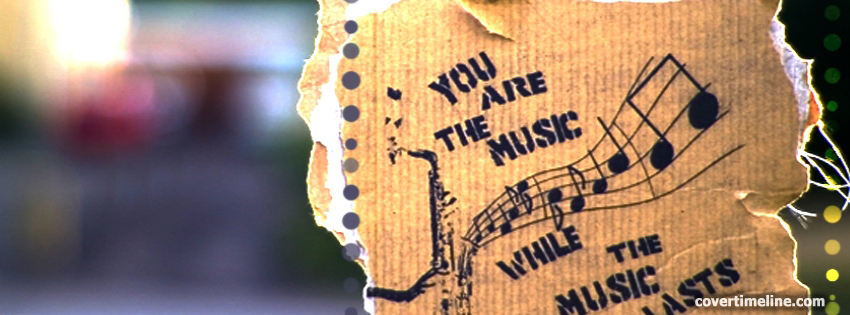 You Are The Music Cover Photo - Facebook timeline covers maker